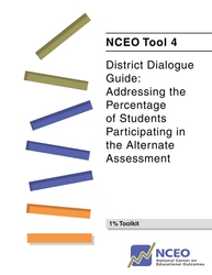District Dialogue Guide: Addressing the Percentage of Students Participating in the Alternate Assessment (NCEO Tool #4)