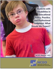 Students with Disabilities in Educational Policy, Practice, and Professional Judgment: What Should We Expect? (#413)