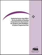 Exploring Factors that Affect the Accessibility of Reading Comprehension Assessments for Students with Disabilities: A Study of Segmented Text
