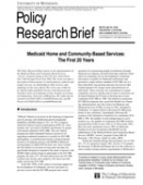 Medicaid Home and Community-Based Services - The First 20 Years