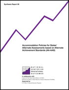 Accommodation Policies for States' Alternate Assessments based on Alternate Achievement Standards (AA-AAS) (#90)