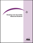 Studying Less-Accurately Measured Students