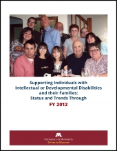 Supporting Individuals with Intellectual or Developmental Disabilities and their Families: Status and Trends Through 2012