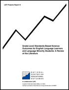 Grade-Level Standards-Based Science Outcomes for English Language Learners and Language Minority Students - A Review of the Literature (#6)