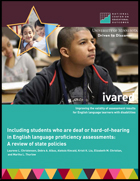 Including Students who are Deaf or Hard-of-hearing in English Language Proficiency Assessments: A Review of State Policies