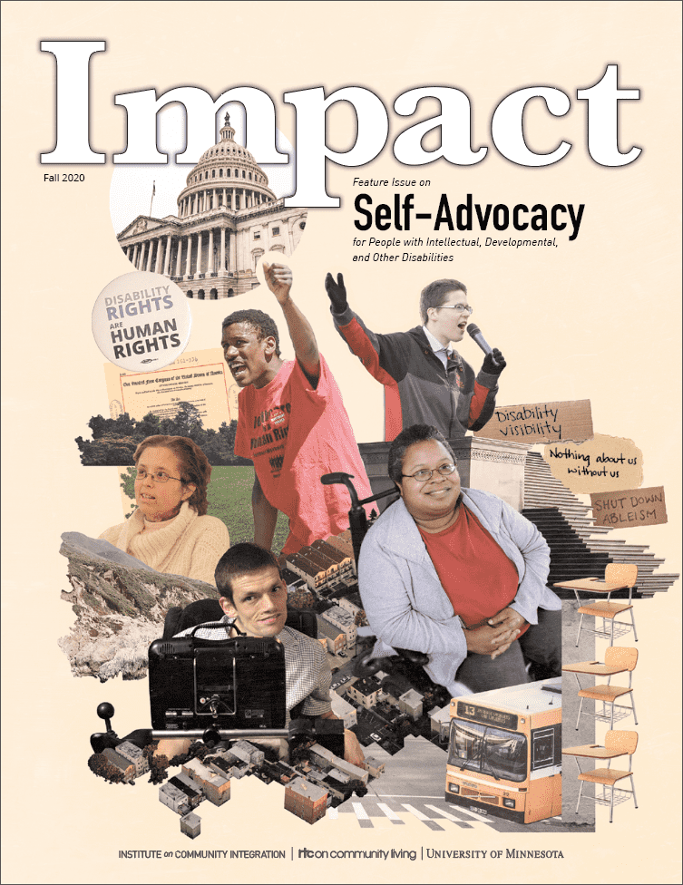 Cover of Impact: Feature Issue on Self-Advocacy for People with Intellectual, Developmental, and Other Disabilities.