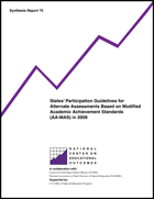 States' Participation Guidelines for Alternate Assessments Based on Modified Academic Achievement Standards (AA-MAS) in 2009 (#75)