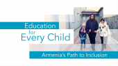 Education for Every Child: Armenia's Path to Inclusion