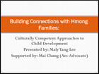 Building Connections with Hmong Families: Culturally Competent Approaches to Child Development