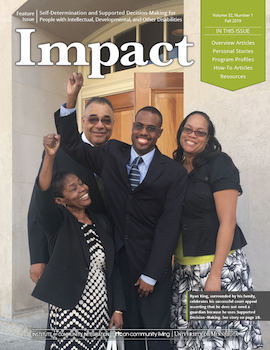 Cover of Impact: Feature on Self-Determination and Supported Decision-Making for People with Intellectual, Developmental, and Other Disabilities.