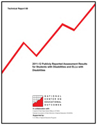 2011-12 Publicly Reported Assessment Results for Students with Disabilities and ELLs with Disabilities (#69)