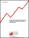 Going public: What 2000-2001 Reports Tell Us about the Performance of Students with Disabilities (#35)