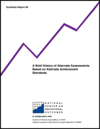 A Brief History of Alternate Assessments Based on Alternate Achievement Standards (#68)