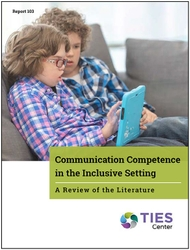 Communication Competence in the Inclusive Setting: A Review of the Literature (#103)