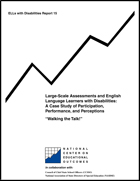 """Large-Scale Assessments and English Language Learners with Disabilities - A Case Study of Participation, Performance, and Perceptions: """"Walking the Talk!"""" (#15)"""