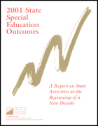 2001 State Special Education Outcomes - A Report on State Activities at the Beginning of a New Decade