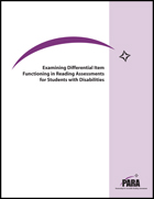 Examining Differential Item Functioning in Reading Assessments for Students With Disabilities