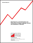 State Reports on the Participation and Performance of English Language Learners with Disabilities in 2006-2007 (#54)
