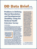 Problems in Defining Mental Retardation and Developmental Disability: Using the National Health Interview Survey