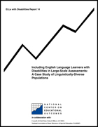 Including English Language Learners with Disabilities in Large-Scale Assessments - A Case Study of Linguistically-Diverse Populations (#14)