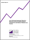 Use of Alternate Assessment Results in Reporting and Accountability Systems: Conditions for Use Based on Research and Practice (#43)