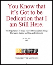You Know That it's Got to be Dedication That I am Still Here: The Experiences of Direct Support Professionals During Hurricanes Katrina and Rita, and Aftermath
