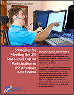Strategies for Meeting the 1% State-level Cap on Participation in the Alternate Assessment (#12)