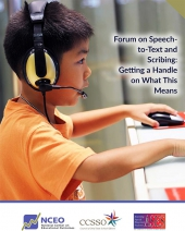 Forum on Speech-to-Text and Scribing: Getting a Handle on What This Means