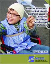Alternate Assessments for Students with Significant Cognitive Disabilities: Participation Guidelines and Definitions (#406)