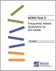 Frequently Asked Questions on AA-AAAS (NCEO Tool #5)