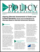 Aligning Alternate Assessments to Grade Level Content Standards - Issues and Considerations for Alternates Based on Alternate Achievement Standards (#19)