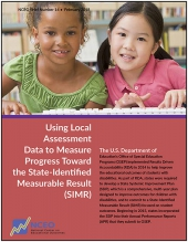 Using Local Assessment Data to Measure Progress Toward the State-Identified Measurable Result (SIMR) (#14)