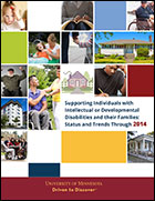 Supporting Individuals with Intellectual or Developmental Disabilities and their Families: Status and Trends through 2014