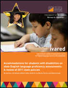 Accommodations for Students with Disabilities on State English Language Proficiency Assessments: A Review of 2011 State Policies