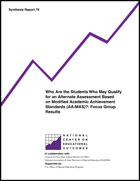 Who Are the Students Who May Qualify for an Alternate Assessment Based on Modified Academic Achievement Standards (AA-MAS)? Focus Group Results (#79)