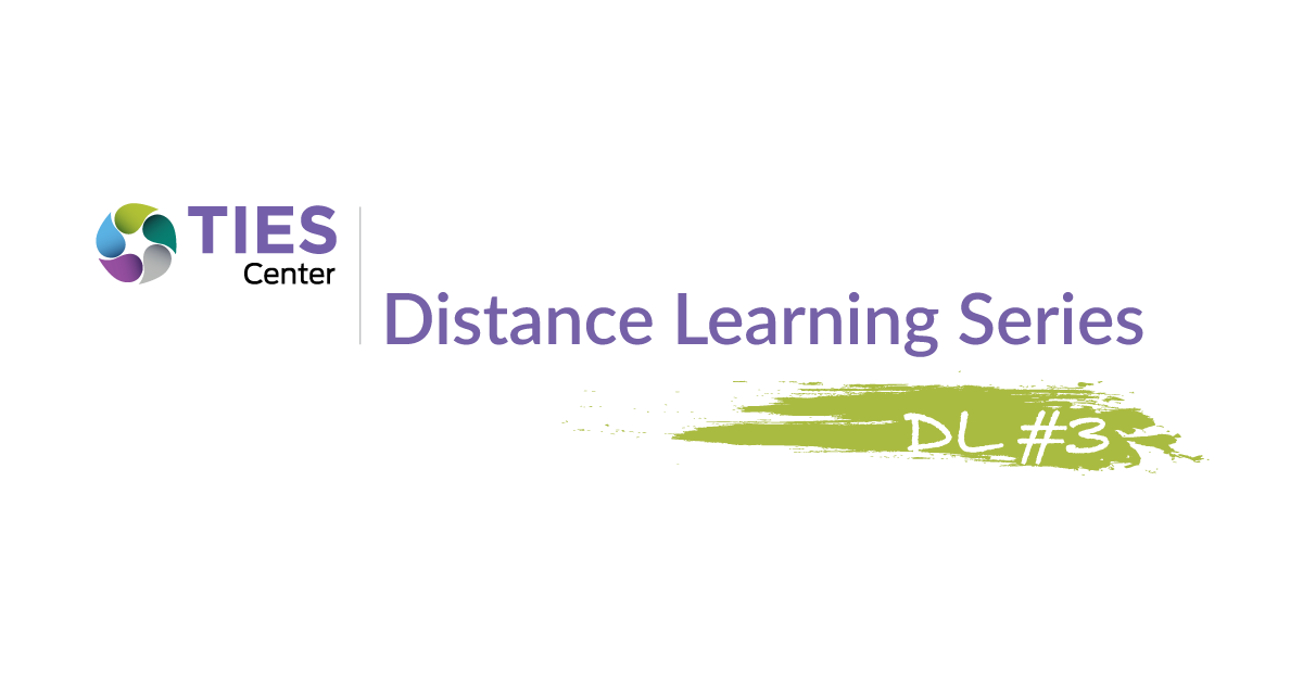 Building Engagement With Distance Learning Dl 3 Effective Specially Designed Instruction Sdi Within The Distance Learning Environment What In The World Does That Look Like Institute On Community Integration Publications