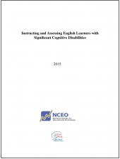 Instructing and Assessing English Learners with Significant Cognitive Disabilities