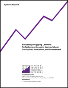 Educating Struggling Learners: Reflections on Lessons Learned about Curriculum, Instruction, and Assessment (#86)