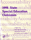 State Special Education Outcomes 1994: A Report on How States are Assessing Educational Outcomes for Students with Disabilities