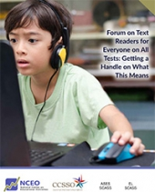 Forum on Text Readers for Everyone on All Tests: Getting a Handle on What This Means