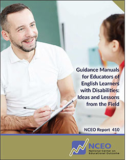 Guidance Manuals for Educators of English Learners with Disabilities: Ideas and Lessons from the Field (#410)