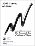2009 Survey of States - Accomplishments and New Issues at the End of a Decade of Change