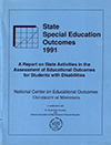 State Special Education Outcomes 1991: A Report on State Activities in the Assessment of Educational Outcomes for Students with Disabilities