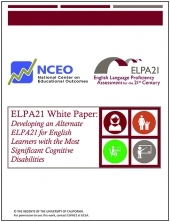 ELPA21 White Paper: Developing an Alternate ELPA21 for English Learners with the Most Significant Cognitive Disabilities