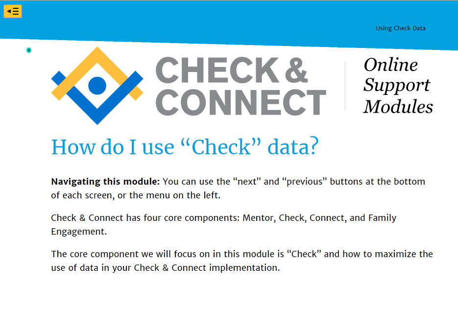 Screenshot of Check and Connect, How do I use Check data intro screen