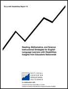 Reading, Mathematics, and Science Instructional Strategies for English Language Learners with Disabilities - Insights from Educators Nationwide (#19)