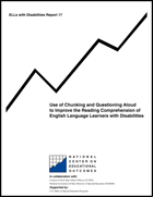 Use of Chunking and Questioning Aloud to Improve the Reading Comprehension of English Language Learners with Disabilities (#17)