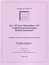 """Can """"All"""" Ever Really Mean """"All"""" in Defining and Assessing Student Outcomes? (#5)"""