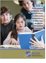 2018-19 Participation Guidelines and Definitions for Alternate Assessments based on Alternate Academic Achievement Standards (#415)