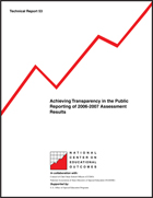 Achieving Transparency in the Public Reporting of 2006-2007 Assessment Results (#53)